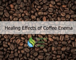 Healing Effects of Coffee Enema